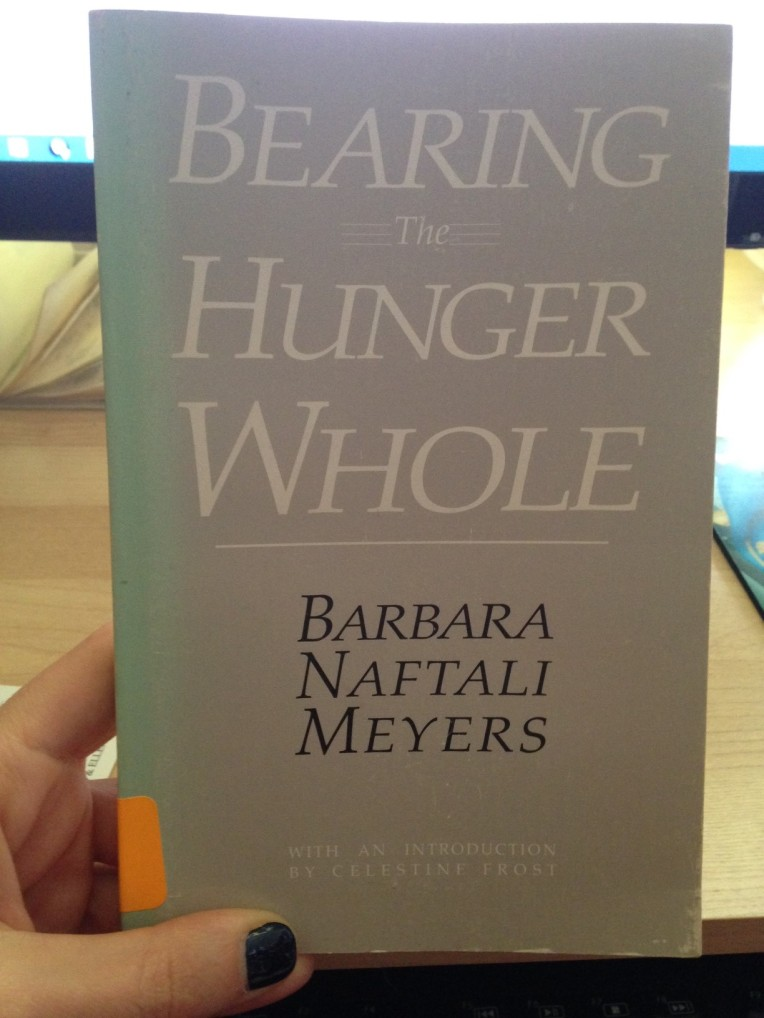Bearing the Hunger Whole, The Nut Tree Press (1986)